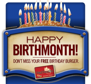 Happy Birth Month from Red Robin. Get a free birthday burger when you sign up with the Red Royalty email club at Red Robin.